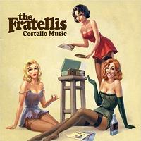 Okładka The Fratellis - Costello Music