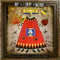 Okładka Sparklehorse - Dreamt For Light Years In The Belly Of A Mountain