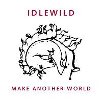 Okładka Idlewild - Make Another World