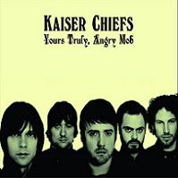 Okładka Kaiser Chiefs - Yours Truly, Angry Mob