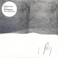 Okładka Deepchord Presents Echospace - The Coldest Season