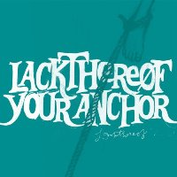 Okładka Lackthereof - Your Anchor