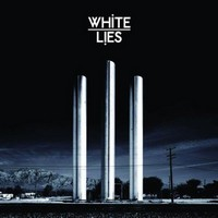 Okładka White Lies - To Lose My Life...
