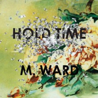 Okładka M.Ward - Hold Time (The Album)