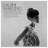 Okładka Laura Marling - I Speak Because I Can