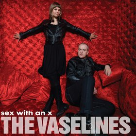 Okładka The Vaselines - Sex With An X