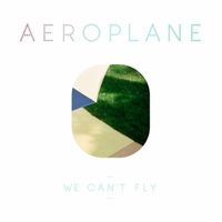 Okładka Aeroplane - We Can't Fly
