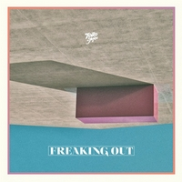 Okładka Toro Y Moi - Freaking Out [EP]