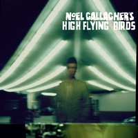 Okładka Noel Gallagher's High Flying Birds - Noel Gallagher's High Flying Birds