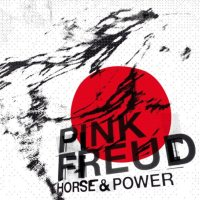 Okładka Pink Freud - Horse & Power