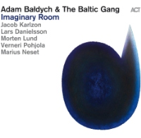 Okładka Adam Bałdych & The Baltic Gang - Imaginary Room