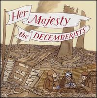 Okładka The Decemberists - Her Majesty The Decemberists