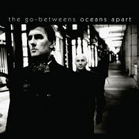Okładka The Go-Betweens - Oceans Apart