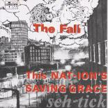 Obrazek pozycja 38. The Fall - This Nation's Saving Grace (1985)