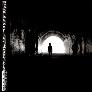 Obrazek pozycja 41. Black Rebel Motorcycle Club - Take Them On, On Your Own (2003)